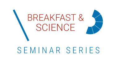Breakfast & Science Seminar